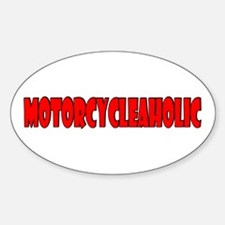 Motorcycleaholic Oval Decal