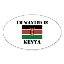 I'm Wanted In Kenya Oval Decal