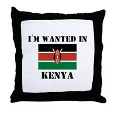 I'm Wanted In Kenya Throw Pillow