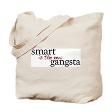 Smart is the new Gangsta Tote Bag