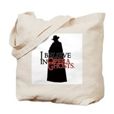 I Believe in Opera Ghosts Tote Bag
