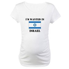 I'm Wanted In Israel Shirt