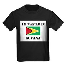 I'm Wanted In Guyana T