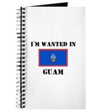 I'm Wanted In Guam Journal