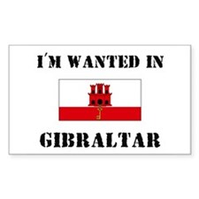 I'm Wanted In Gibraltar Rectangle Decal