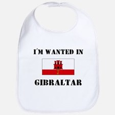 I'm Wanted In Gibraltar Bib