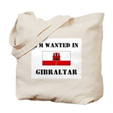I'm Wanted In Gibraltar Tote Bag