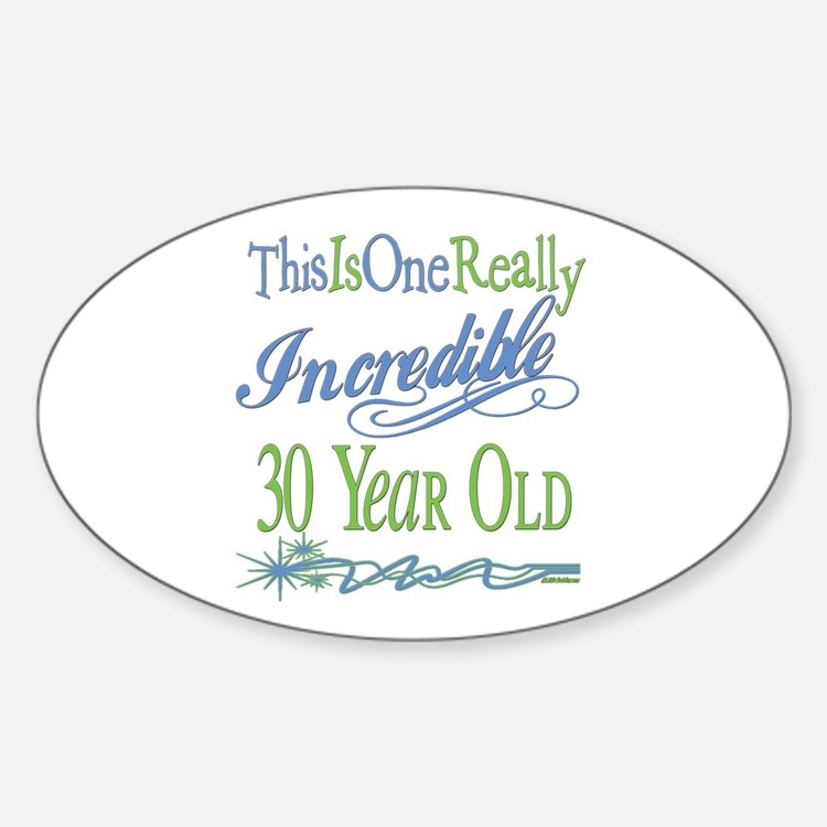 Incredible 30th Oval Decal