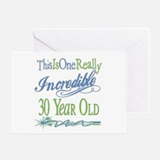 Incredible 30th Greeting Card