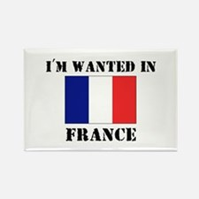 I'm Wanted In France Rectangle Magnet