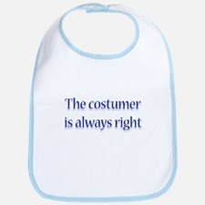 Costumer Is Right Bib