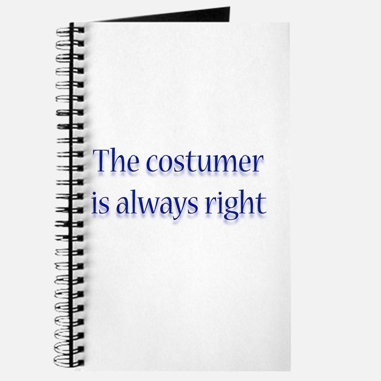 Costumer Is Right Journal