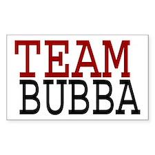 TEAM BUBBA Bumper Stickers
