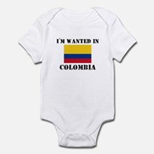 I'm Wanted In Colombia Infant Bodysuit
