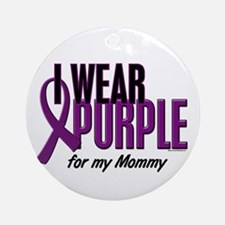 I Wear Purple For My Mommy 10 Ornament (Round)