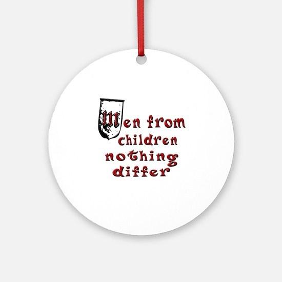 Men are Children Ornament (Round)