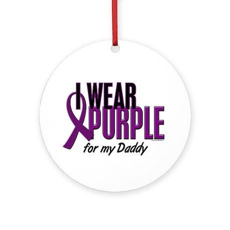 I Wear Purple For My Daddy 10 Ornament (Round)