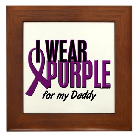 I Wear Purple For My Daddy 10 Framed Tile