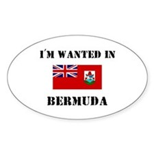 I'm Wanted In Bermuda Oval Decal