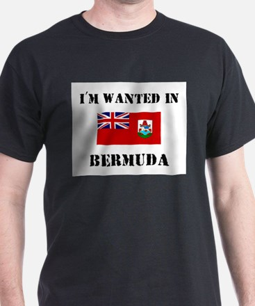 I'm Wanted In Bermuda T-Shirt