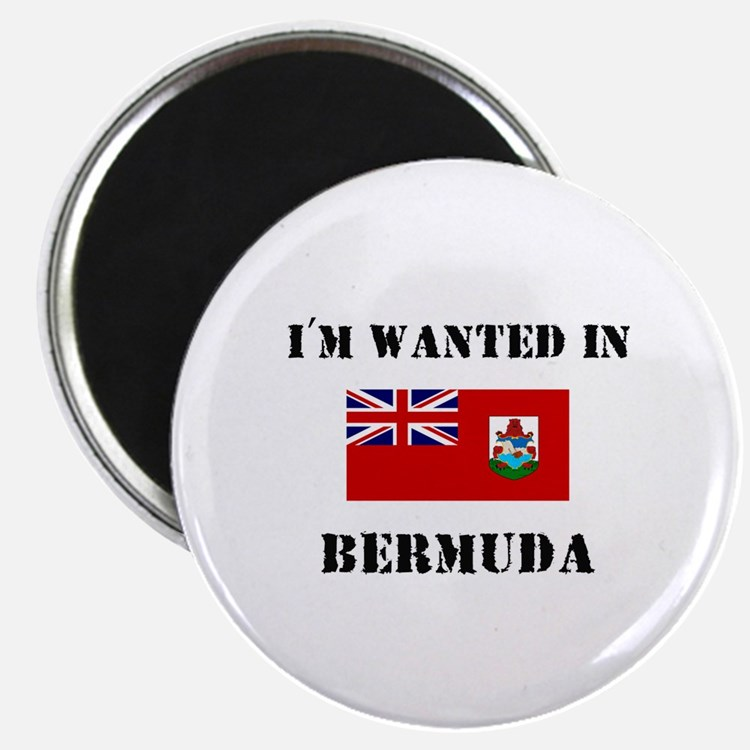 I'm Wanted In Bermuda Magnet