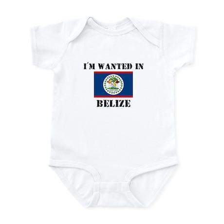 I'm Wanted In Belize Infant Bodysuit