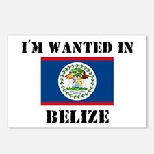 I'm Wanted In Belize Postcards (Package of 8)