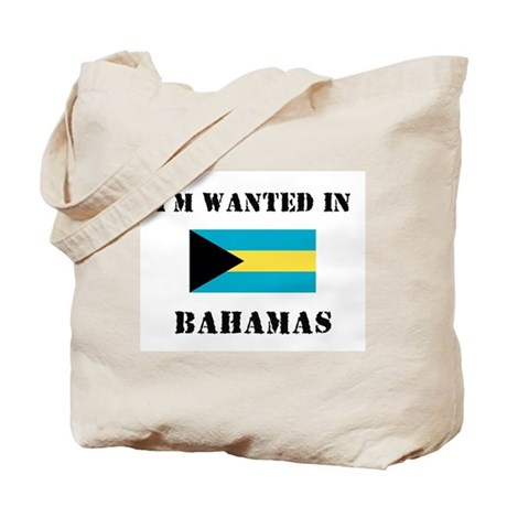 I'm Wanted In Bahamas Tote Bag