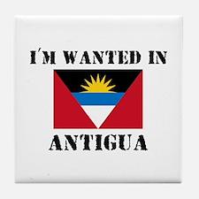 I'm Wanted In Antigua Tile Coaster