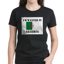 I'm Wanted In Algeria Tee