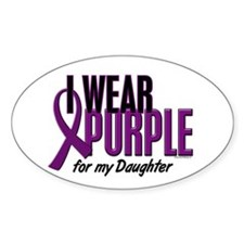 I Wear Purple For My Daughter 10 Oval Decal