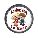 Loving You Is Easy Wall Clock