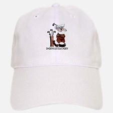 DADDY'S LITTLE CADDY Baseball Baseball Cap