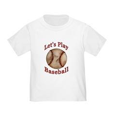 Lets Play Baseball T
