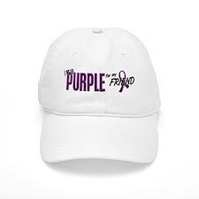 I Wear Purple For My Friend 10 Baseball Cap