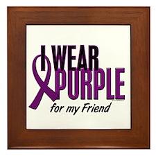 I Wear Purple For My Friend 10 Framed Tile