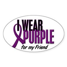 I Wear Purple For My Friend 10 Oval Decal