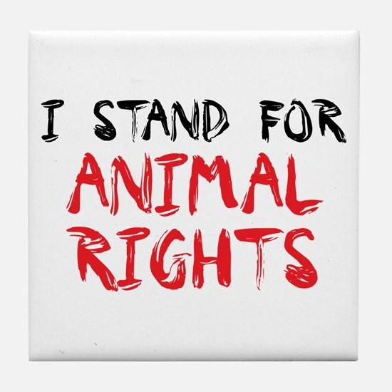 Animal rights Tile Coaster