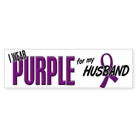 I Wear Purple For My Husband 10 Bumper Sticker