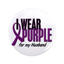 "I Wear Purple For My Husband 10 3.5"" Button"