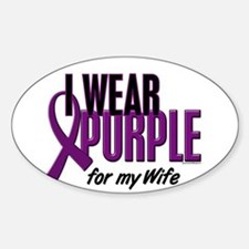 I Wear Purple For My Wife 10 Oval Decal