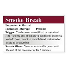 Smoke Break Rectangle Decal