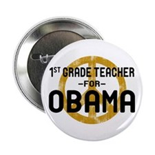 "1st Grde Tchr For Obama 2.25"" Button"