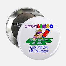 """Support Bingo Funny 2.25"""" Button"""