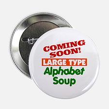 """Large Type Alphabet Soup 2.25"""" Button"""