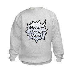 'Evil Laugh' Kids Sweatshirt