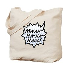 'Evil Laugh' Tote Bag