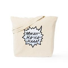 'Evil Laugh' Tote Bag