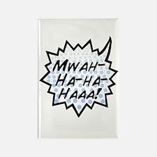 'Evil Laugh' Rectangle Magnet