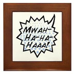'Evil Laugh' Framed Tile